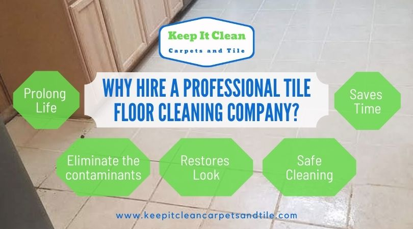 Why Hire A Professional Tile Floor Cleaning Company?