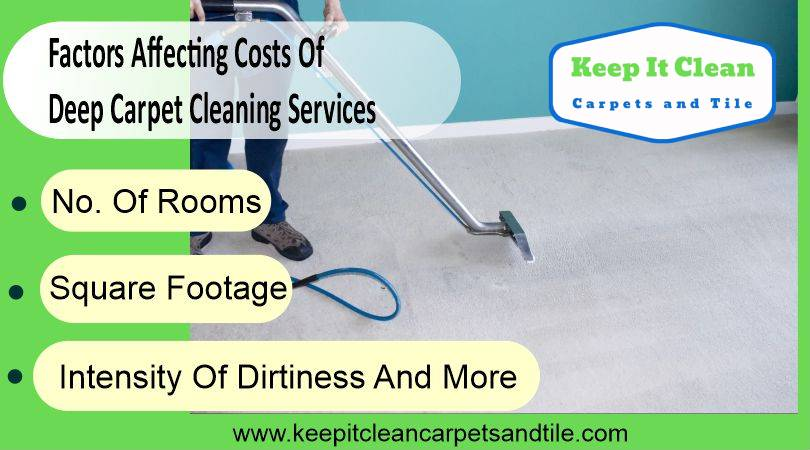 Factors Affecting Costs Of Deep Carpet Cleaning Services