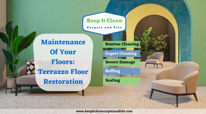 Maintenance of Your Floors: Terrazzo Floor Restoration