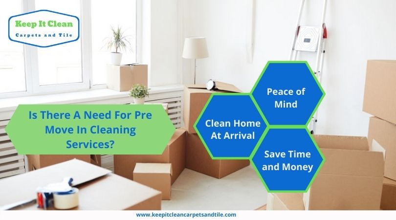 Is There A Need For Pre Move In Cleaning Services?